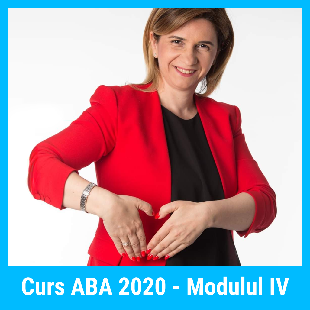 Curs ABA 2020, Modulul IV, 24-25 iulie 2020 - Curs online