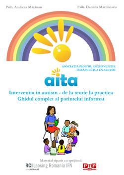 Intervenția în autism - de la teorie la practică. Ghidul complet al părintelui informat