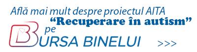 """Proiect """"Recuperare in autism""""- Bursa Binelui"""